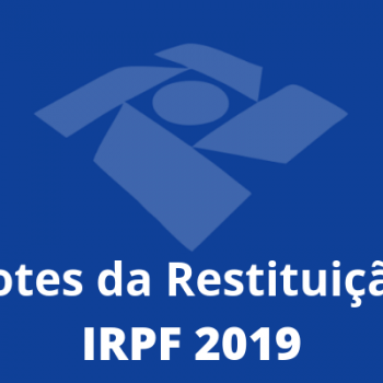 Lotes da Restituição - IRPF 2019